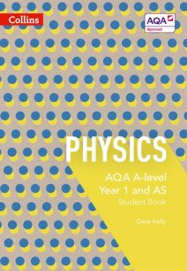 AQA A Level Physics Year 1 and AS Student Book (AQA A Level Science)