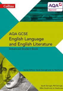 AQA GCSE English Language and English Literature Advanced Student Book (AQA GCSE English Language and English Literature 9-1)