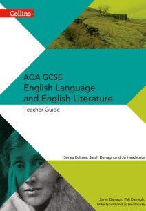 AQA GCSE English Language and English Literature Teacher Guide (AQA GCSE English Language and English Literature 9-1)