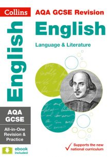 AQA GCSE English Language and English Literature All-in-One Revision and Practice (Collins GCSE 9-1 Revision)