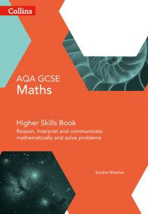 GCSE Maths AQA Higher Reasoning and Problem Solving Skills Book (Collins GCSE Maths)