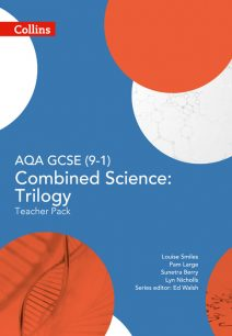 AQA GCSE Combined Science: Trilogy 9-1 Teacher Pack (GCSE Science 9-1)