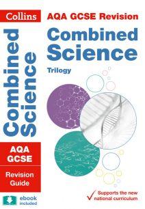 AQA GCSE Combined Science Trilogy Revision Guide (Collins GCSE 9-1 Revision)