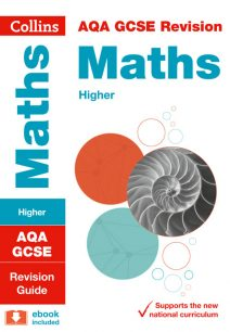 AQA GCSE Maths Higher Revision Guide (Collins GCSE 9-1 Revision)