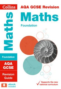 AQA GCSE Maths Foundation Revision Guide (Collins GCSE 9-1 Revision)