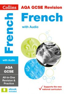 AQA GCSE French All-in-One Revision and Practice (Collins GCSE 9-1 Revision)