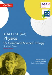 AQA GCSE Physics for Combined Science: Trilogy 9-1 Student Book (GCSE Science 9-1)