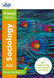 Letts A-level Revision Success - AQA A-level Sociology Practice Test Papers