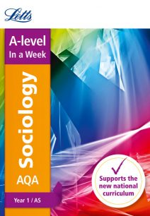Letts A-level Revision Success - AQA A-level Sociology Year 1 (and AS) In a Week