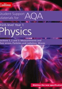 AQA A Level Physics Year 1 & AS Sections 1