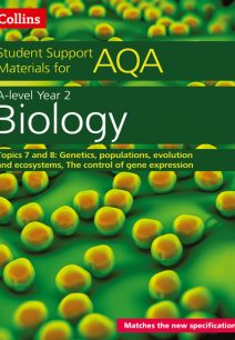 AQA A Level Biology Year 2 Topics 7 and 8 (Collins Student Support Materials)