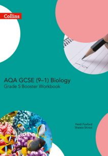 AQA GCSE Biology 9-1 Grade 5 Booster Workbook (GCSE Science 9-1)