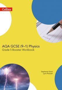 AQA GCSE Physics 9-1 Grade 5 Booster Workbook (GCSE Science 9-1)