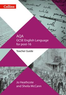 AQA GCSE English Language for post-16: Teacher Guide (GCSE for post-16)