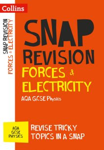 Forces & Electricity: AQA GCSE Physics (Collins Snap Revision)