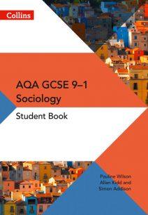 AQA GCSE 9-1 Sociology Student Book (AQA GCSE (9-1) Sociology)