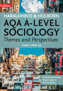 AQA A-level Sociology Themes and Perspectives: Year 1 and AS (Sociology Themes and Perspectives)