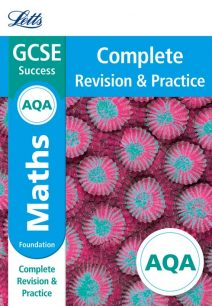 AQA GCSE Maths Foundation Complete Revision & Practice (Letts GCSE 9-1 Revision Success)