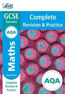 AQA GCSE Maths Foundation Complete Revision & Practice (Letts GCSE 9-1 Revision Success)