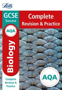 AQA GCSE Biology Complete Revision & Practice (Letts GCSE 9-1 Revision Success)
