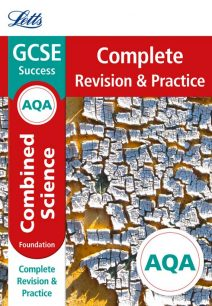 AQA GCSE Combined Science Foundation Complete Revision & Practice (Letts GCSE 9-1 Revision Success)