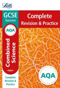 AQA GCSE Combined Science Higher Complete Revision & Practice (Letts GCSE 9-1 Revision Success)