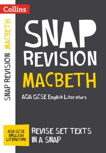 Macbeth: AQA GCSE English Literature Text Guide (Collins Snap Revision)