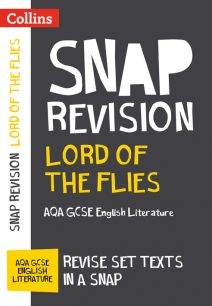 Lord of the Flies: AQA GCSE English Literature Text Guide Text Guide (Collins Snap Revision)