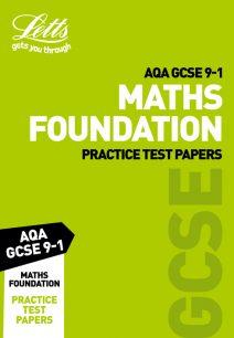 AQA GCSE Maths Foundation Practice Test Papers (Letts GCSE 9-1 Revision Success)