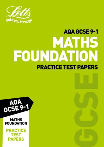 AQA GCSE Maths Foundation Practice Test Papers (Letts GCSE 9-1 Revision Success)
