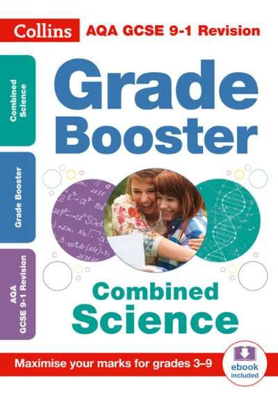 AQA GCSE Combined Science Trilogy Grade Booster for grades 3-9 (Collins GCSE 9-1 Revision)