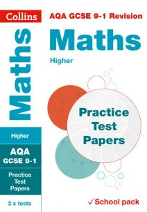 AQA GCSE Maths Higher Practice Test Papers (Collins GCSE 9-1 Revision)