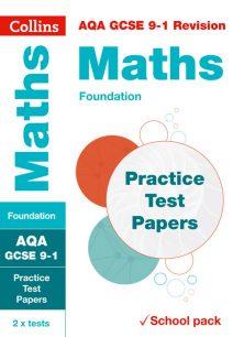 AQA GCSE Maths Foundation Practice Test Papers (Collins GCSE 9-1 Revision)