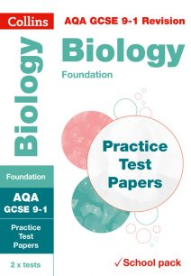 AQA GCSE Biology Foundation Practice Test Papers (Collins GCSE 9-1 Revision)