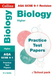 AQA GCSE Biology Higher Practice Test Papers (Collins GCSE 9-1 Revision)