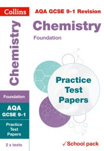 AQA GCSE Chemistry Foundation Practice Test Papers (Collins GCSE 9-1 Revision)
