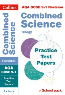AQA GCSE Combined Science Foundation Practice Test Papers (Collins GCSE 9-1 Revision)
