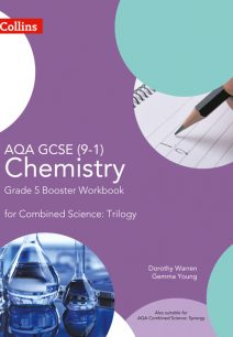 AQA GCSE 9-1 Chemistry for Combined Science Grade 5 Booster Workbook (Collins GCSE Science)