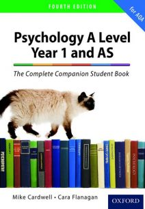 The Complete Companions: AQA Psychology Year 1 and AS Student Book - Mike Cardwell