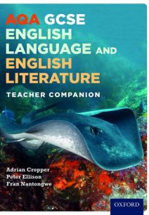 AQA GCSE English Language and English Literature: Teacher Companion - Adrian Cropper