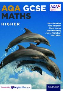 AQA GCSE Maths Higher Student Book - Stephen Fearnley