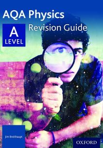 AQA A Level Physics Revision Guide - Jim Breithaupt