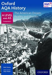 Oxford AQA History for A Level: The American Dream: Reality and Illusion 1945-1980 - Mark Stacey