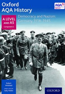 Oxford AQA History for A Level: Democracy and Nazism: Germany 1918-1945 - Robert Whitfield