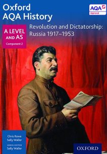 Oxford AQA History for A Level: Revolution and Dictatorship: Russia 1917-1953 - Sally Waller