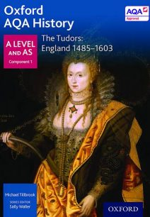 Oxford AQA History for A Level: The Tudors: England 1485-1603 - Sally Waller