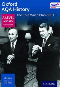 Oxford AQA History for A Level: The Cold War c1945-1991 - John Aldred