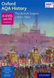 Oxford AQA History for A Level: The British Empire c1857-1967 - Anthony Webster