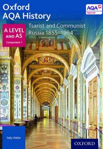 Oxford AQA History for A Level: Tsarist and Communist Russia 1855-1964 - Sally Waller