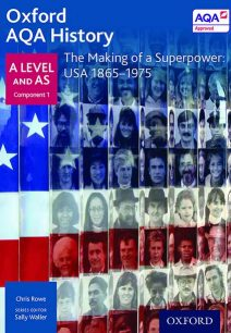 Oxford AQA History for A Level: The Making of a Superpower: USA 1865-1975 - Sally Waller